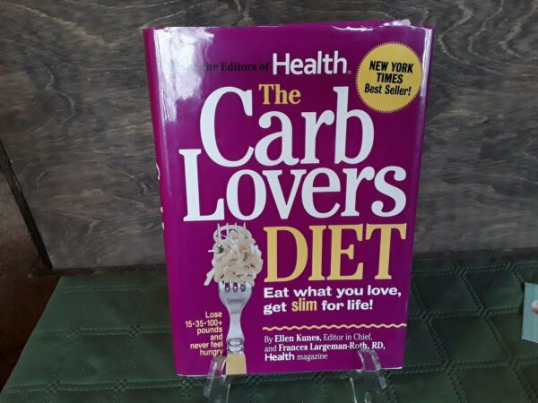 The Carb Lovers Diet Eat What You Love Hardcover Book $12.99