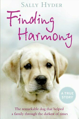 Finding Harmony The remarkable dog that helped a family through the $7.31