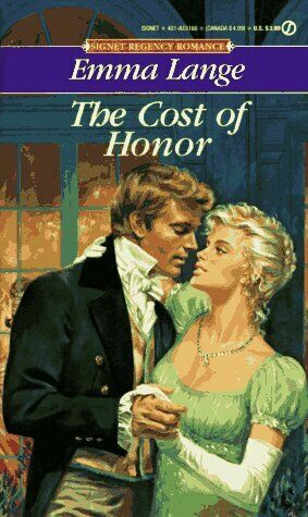 The Cost of Honor Signet Regency Romance $5.93