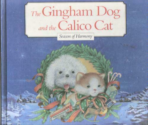 The Gingham Dog and the Calico Cat Season of Harmony $4.29