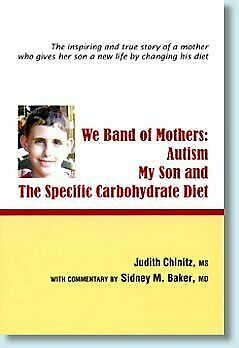 We Band of Mothers Autism My Son the Specific Carbohydrate Diet $9.49