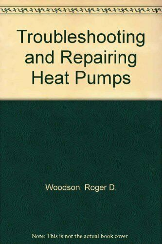 Troubleshooting and Repairing Heat Pumps $8.62