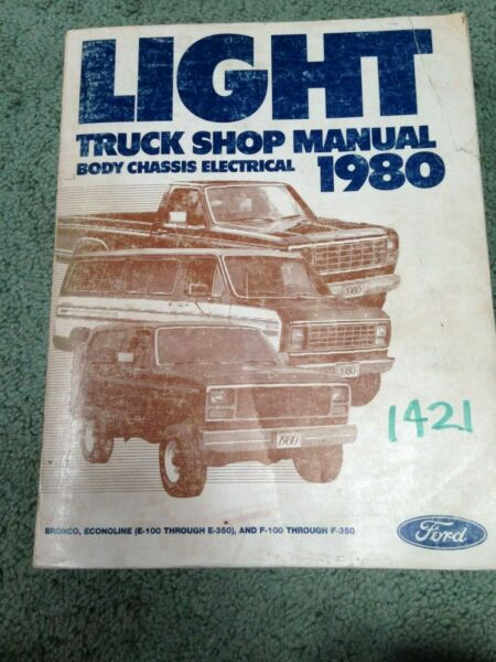 Ford 1980 Light Truck Shop Manual BODY CHASSIS ELECTRICAL Repair Workshop