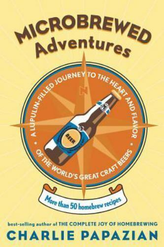 Microbrewed Adventures: A Lupulin Filled Journey to the Heart and Flavor of the