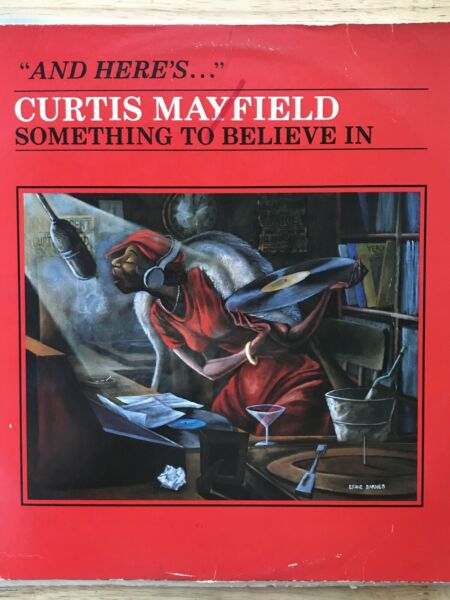 Curtis Mayfield Something To Believe In Soul And R&B Vinyl LP