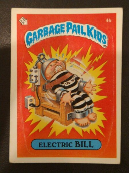 1985 Topps Garbage Pail Kids ELECTRIC BILL #4b 1st Series OS1 - Glossy Back