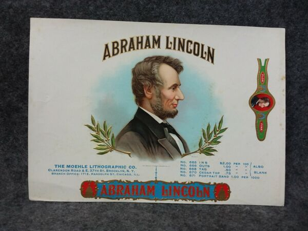 2 Abraham Lincoln President Cigar Box Labels Unused Tobacco MOEHLE Litho Co.NY