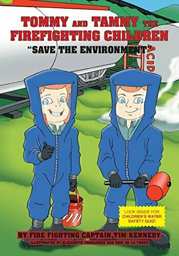 Tommy and Tammy The Firefighting Children Save The Environment $10.64
