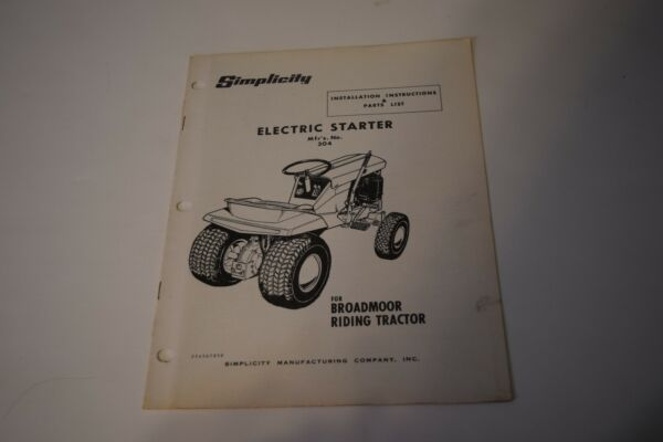 Simplicity Electric Starter for Broadmoor Tractor Installing Manual amp; Parts List