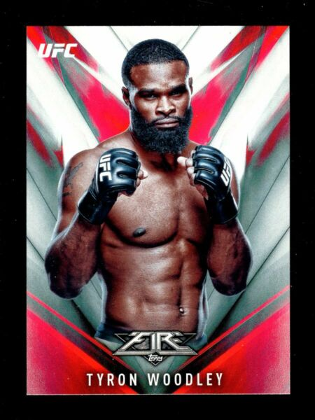 2017 TOPPS UFC FIRE #30 TYRON WOODLEY QTY FREE SHIPPING