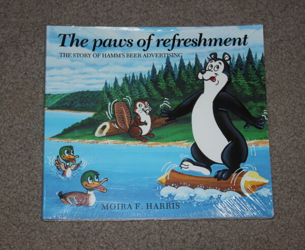 HAMM#x27;S BEER BOOK THE PAWS OF REFRESHMENT THE STORY OF HAMMS ADVERTISING HARRIS