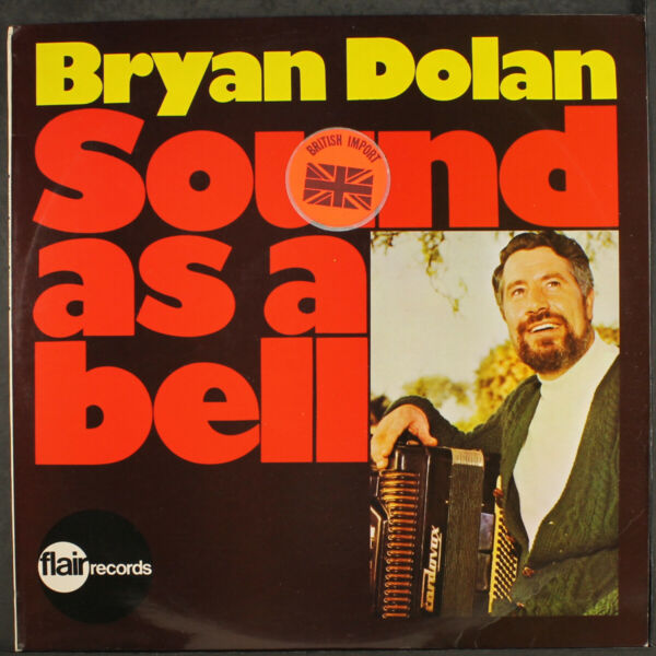 BRYAN DOLAN: sound as a bell FLAIR 12quot; LP 33 RPM Sealed $12.00