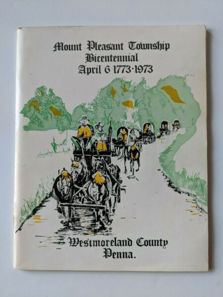 Vintage Mount Pleasant Township Bicentennial 1773 1973 Westmoreland Co PA Book