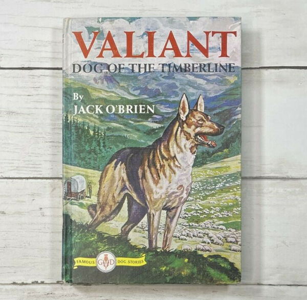 Valiant Dog of the Timberline Jack O#x27;Brien Famous Dog Stories Kurt Wiese Vintage $9.99