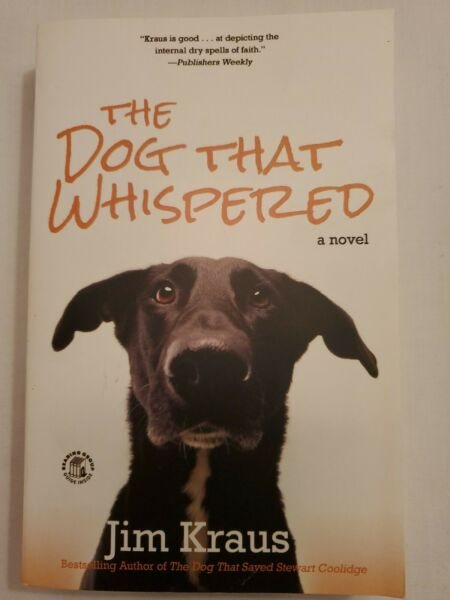 The Dog That Whispered: by Jim Kraus Paperback $2.25
