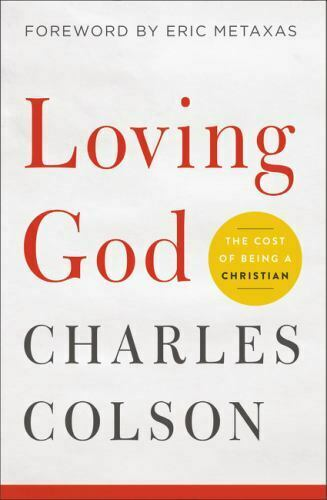 Loving God: The Cost of Being a Christian Colson Charles W. $4.99
