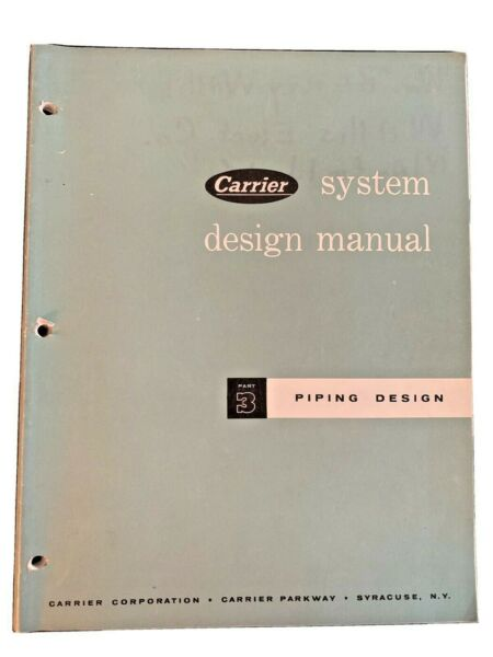 Carrier System Design Manual Part 3 Piping Design Second Printing 1961 $29.50