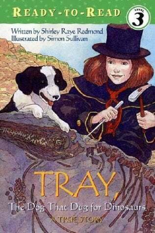 The Dog That Dug For Dinosaurs Ready to Read Level 3 $2.49