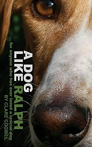 A Dog Like Ralph by Cogbill Clare Book The Fast Free Shipping $11.39