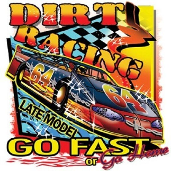 LATE MODEL DIRT TRACK RACING T SHIRT M TO 6XL $13.99