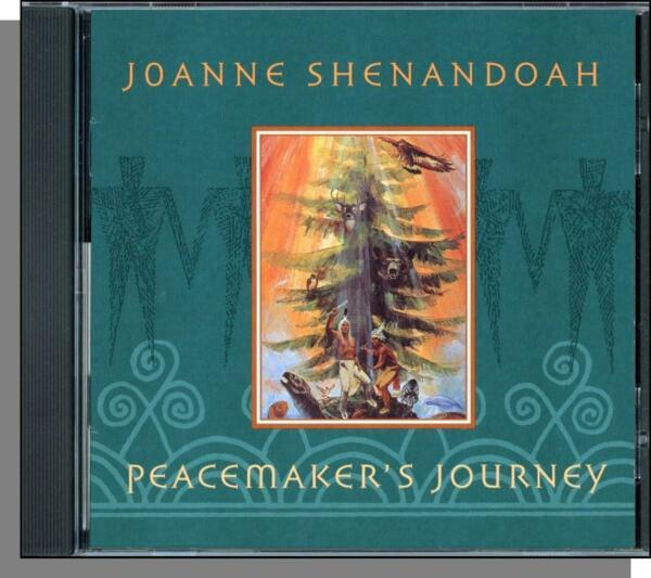 Joanne Shenandoah - Peacemaker's Journey (2000) - New Age American Indian CD!
