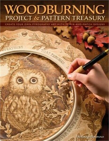Woodburning Project & Pattern Treasury: Create Your Own Pyrography Art with 70 M