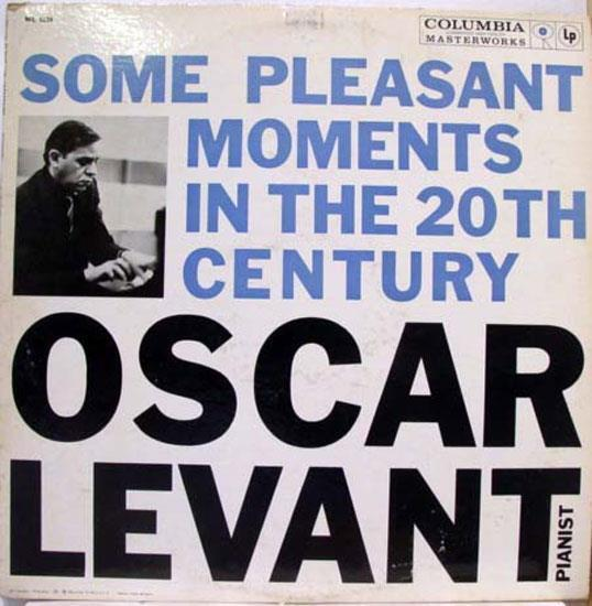 OSCAR LEVANT some pleasant moments in the 20th century LP Mint- ML 5234 Vinyl