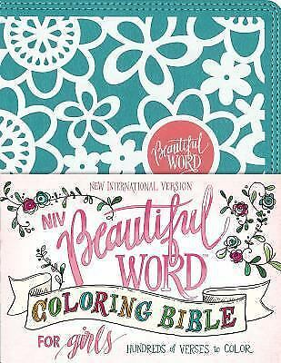 NIV Beautiful Word Coloring Bible for Girls, Hardcover, Teal: Hundreds of Verses