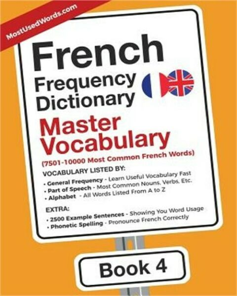 French Frequency Dictionary - Master Vocabulary: 7501-10000 Most Common French W