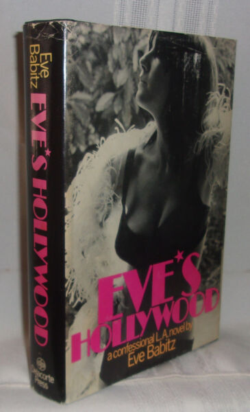 Eve Babitz EVE'S HOLLYWOOD First edition Scarce Classic Los AngelesHollywood