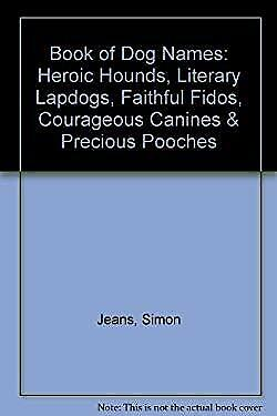 Book of Dog Names Paperback Simon Jeans $4.49