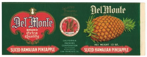 CAN LABEL VINTAGE C1920S DEL MONTE CALIFORNIA FRUIT CANNERS PINEAPPLE EMBOSSED