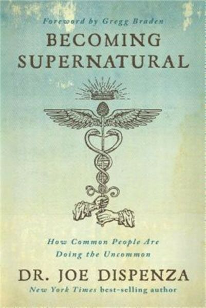 Becoming Supernatural: How Common People Are Doing the Uncommon Paperback or So $17.79