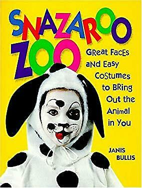 Snazaroo Zoo : Great Faces and Easy Costumes to Bring out the Animal in You $4.49