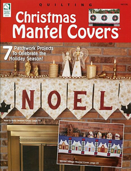 Christmas Mantel Covers 7 Patchwork Holiday Styles quilt pattern booklet NEW