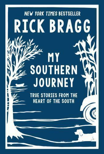 My Southern Journey: True Stories from the Heart of the South