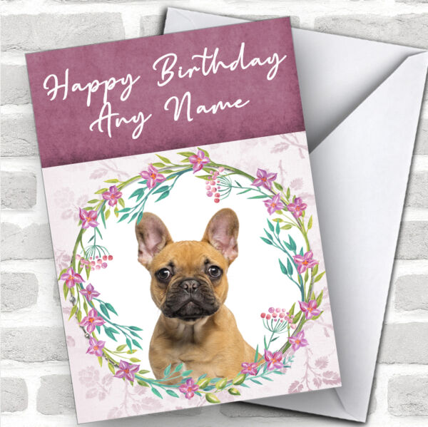 French Bulldog Dog Pink Floral Animal Personalized Birthday Card $6.59