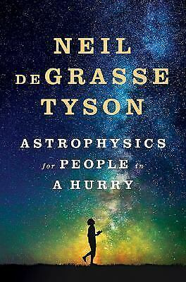 Astrophysics for People in a Hurry  deGrasse Tyson Neil  Good  Book  0 Hardcove