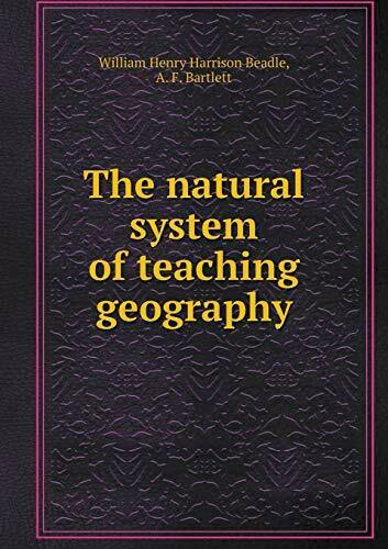 The natural system of teaching geography $55.97
