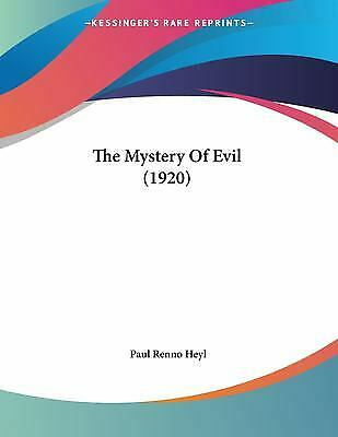 Mystery of Evil by Heyl Paul Renno