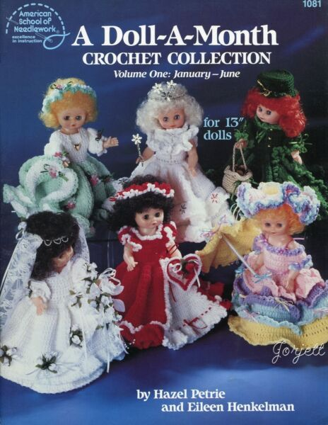 A Doll-A-Month Crochet Collection Vol 1 ~ fits 13