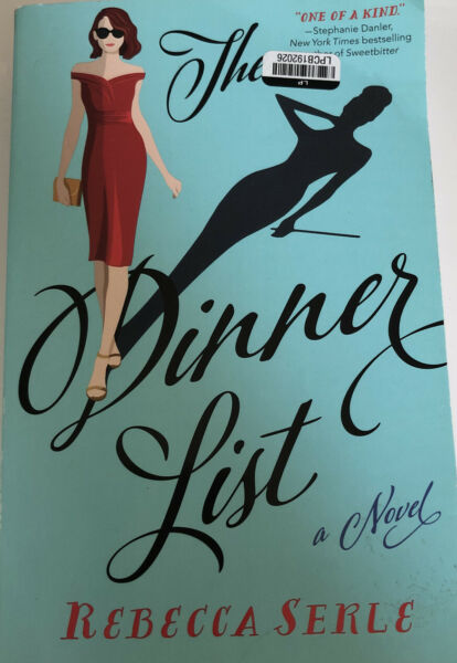 The Dinner List: A Novel Paperback By Serle Rebecca New Sealed