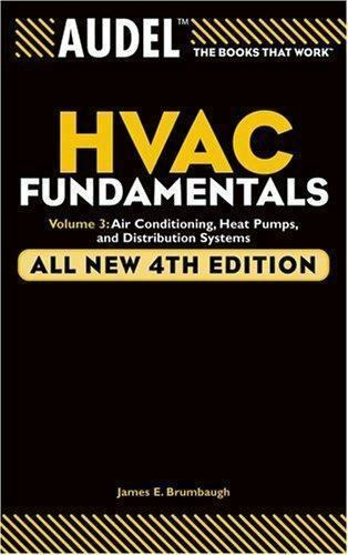 Audel HVAC Fundamentals Volume 3: Air Conditioning Heat Pumps and Distribution $11.14