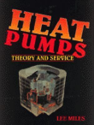 Heat Pumps : Theory and Service Hardcover Lee Miles $19.72