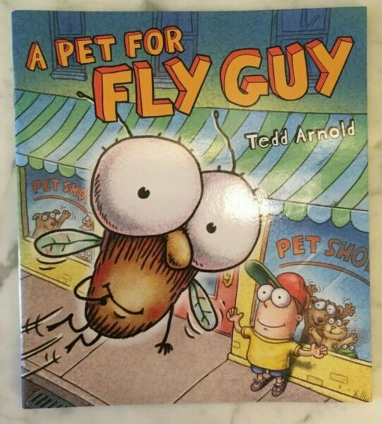 Fly Guy: A Pet for Fly Guy by Tedd Arnold 2014 Picture Book $4.99