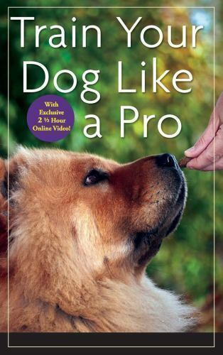Train Your Dog Like a Pro Donaldson Jean Good Book 0 Hardcover $6.38