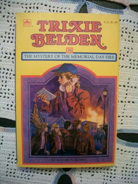 Trixie Belden #35 The Mystery of the Memorial Day Fire Square Paperback