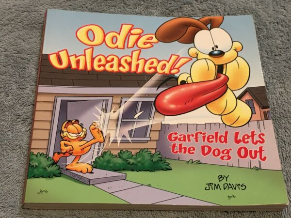 Odie Unleashed : Garfield Lets the Dog Out by Jim Davis $3.49