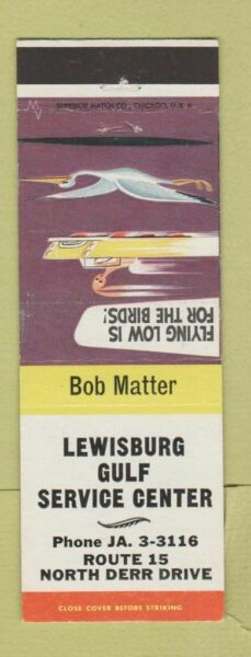 Matchbook Cover Lewisburg Gulf oil gas PA? $3.99