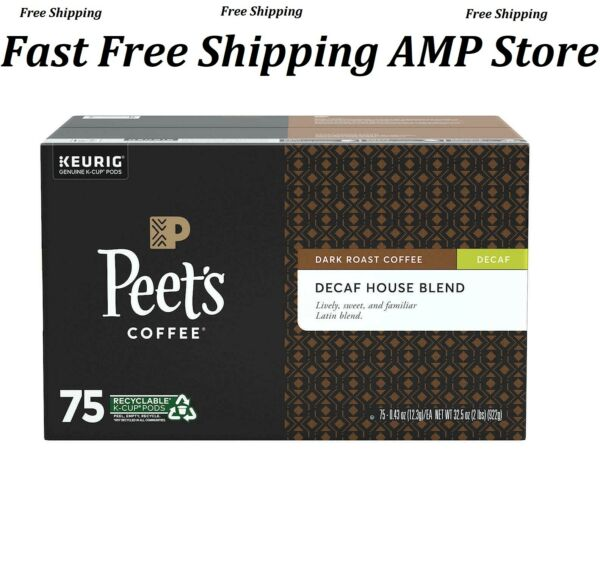 Peet#x27;s Decaf House Blend 75 ct K cups Free Shipping